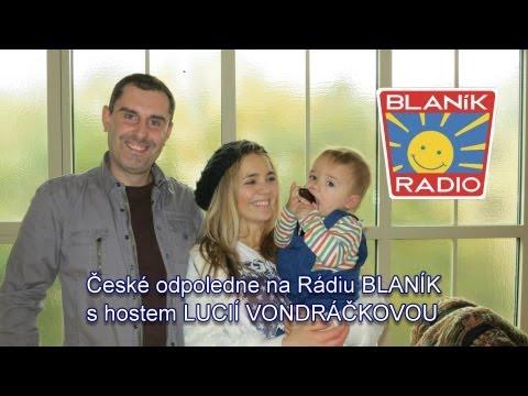 LUCIE VONDRÁČKOVÁ - České odpoledne na Rádiu BLANÍK