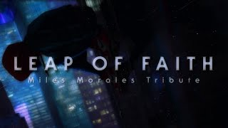 Miles Morales Tribute | A Leap Of Faith