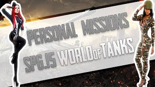 SPG-15 War Gods - Personal Mission Guide - WoT