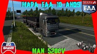 INDO PRA FORTALEZA COM UM MAN 520CV, 68 TONS - MAPA EAA - ETS2 - G27