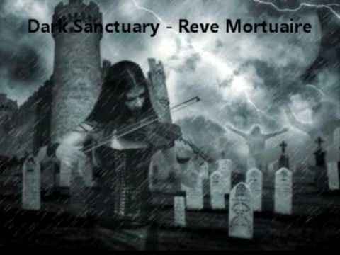 Dark Sanctuary - Reve Mortuaire