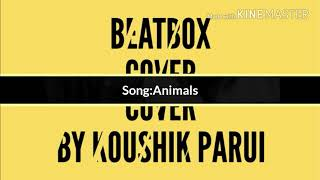 Maroon 5-Animals beatbox cover(piano edition)