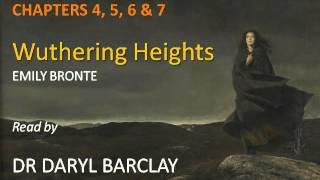 Wuthering Heights, Chapters 4-7, Summaries & Commentaries read by Dr Daryl Barclay