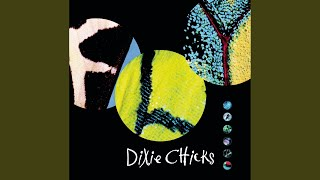 Dixie Chicks If I Fall You're Going Down With Me
