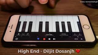High End - Diljit Dosanjh | Con.Fi.Den.Tial | Mobile Piano Cover by Ravneet Singh | Punjabi Song