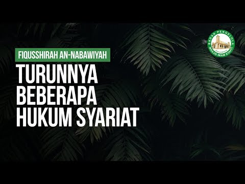 Turunnya Beberapa Hukum Syariat - Ustadz Ahmad Zainuddin Al Banjary Hafidzahullah