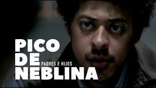 Pico da Neblina | Padres e Hijos (HBO)