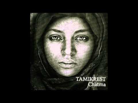 Tamikrest - Tisnant an Chatma
