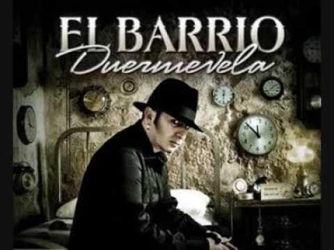 El Barrio - El Barrio- Mi amor- Duermevela