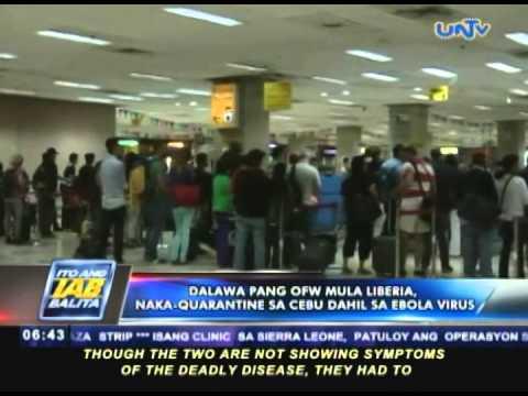 Dalawa pang OFW mula Liberia, naka-quarantine sa Cebu dahil sa Ebola virus