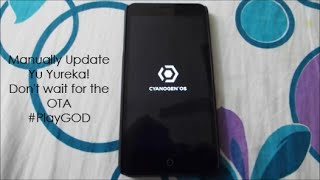 Manually Install Latest Update on Yu Yureka (Don't wait for the OTA)