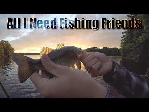 All I Need fishing friends