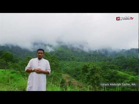 Ceramah Singkat: Tamasya ke Surga - Ustadz Abdullah Taslim, MA. - Yufid.TV