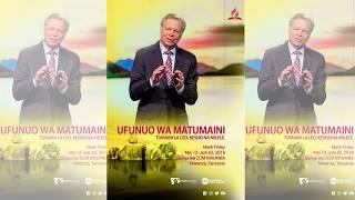 Hawa ndio wahudumu wa mkutano wa Ufunuo wa matumaini, Mch. Mark Finley kufika Tanzania lini??