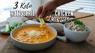3 Lazy Keto Recipes Using a Rotisserie Chicken | Budget Recipes