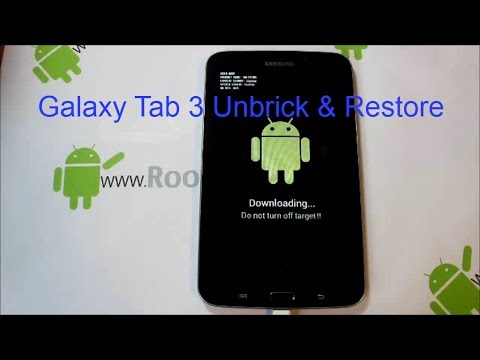 Samsung Galaxy Tab 3 7in Unbrick and restore