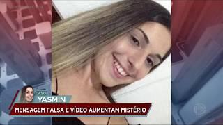 Caso Yasmin: família recebe fake news