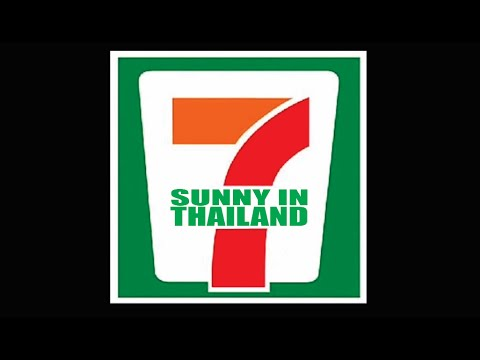 7 Eleven Door bell sound - Sunny in Thailand
