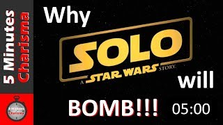 Why the new SOLO movie looks so TERRIBLE!