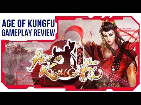 Age of Kungfu Gameplay - First Look Review