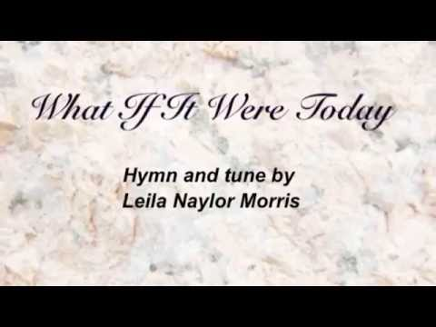 Hymnal - What If It Were Today