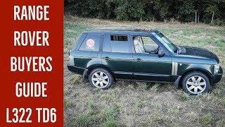 Range Rover buyers guide L322 TD6