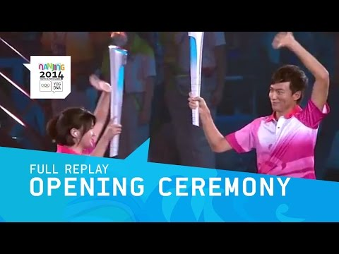 Opening Ceremony   Full Replay   Nanjing 2014 Youth Olympic Games