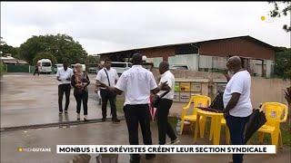 Monbus : les grévistes créent leur section syndicale