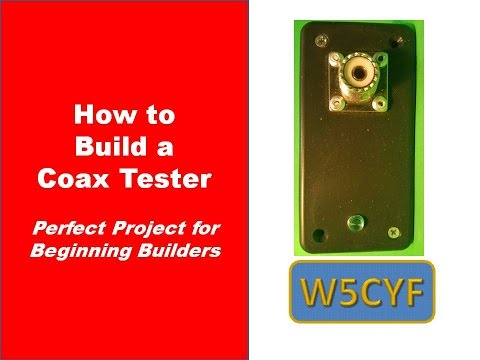 Easy to Build Coax Tester