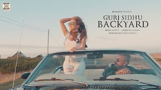 download lagu Backyard -   2017 - Gurj Sidhu gratis