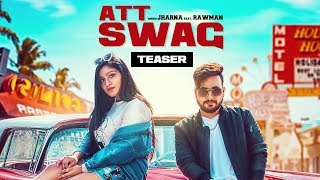 Att Swag Song Teaser | JHARNA FEAT. RAWMAN | Releasing 1 June 2018