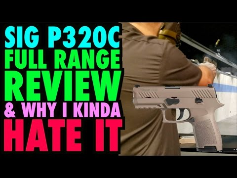 SIG P320c Range Review (Why I HATE it)