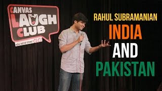 India and Pakistan | Stand up Comedy by Rahul Subramanian