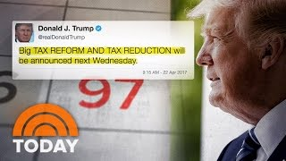 President Trump Promises 'Big Tax Reform' Ahead Of 100-Day Mark | TODAY