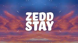 Zedd, Alessia Cara - Stay (Lyrics) 🎵