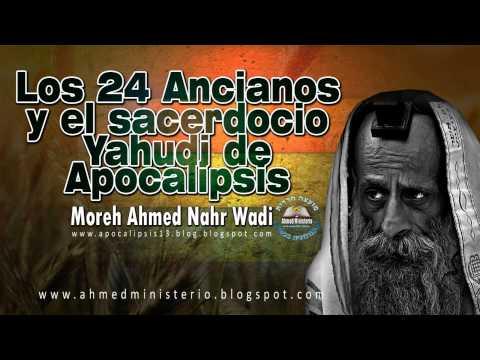 67 Los 24 ancianos y el sacerdocio Yahudi de Apocalipsis   Ahmed Nahr Wadi