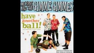 Watch Me First  The Gimme Gimmes Country Roads video
