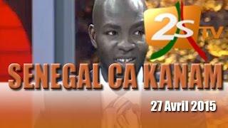 Senegal Ca Kanam du 27 Avril 2015