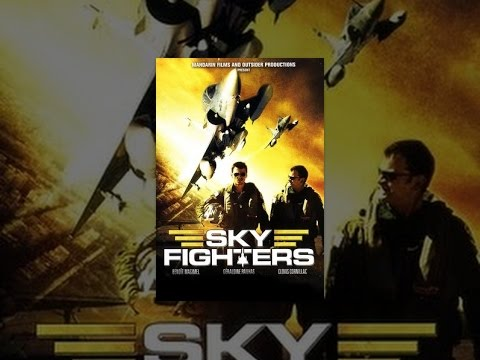 Sky Fighters (Les Chevaliers Du Ciel)