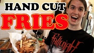 How To Make Hand Cut Fries