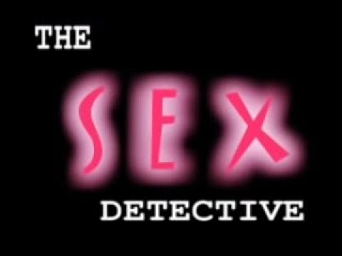 The Sex Detective video