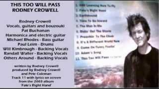 Watch Rodney Crowell This Too Will Pass video