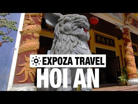 Hoi An Travel Video Guide