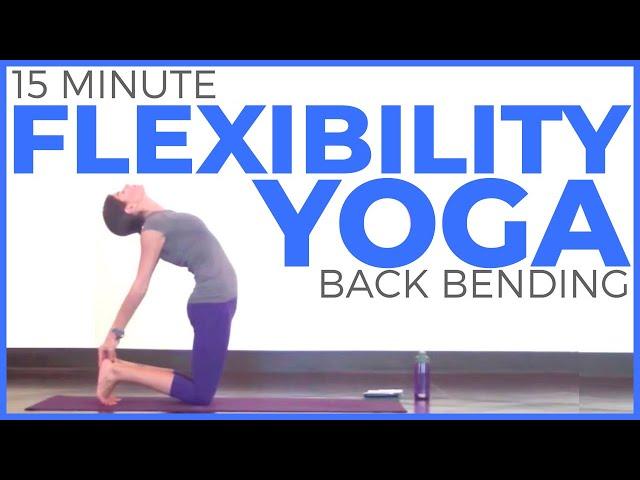 15 Minute Backbending Yoga Routine for Flexibility & Back Health
