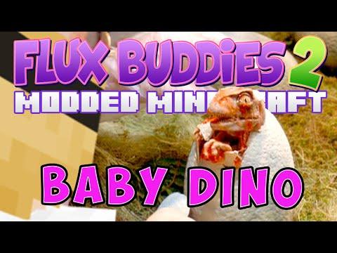 Minecraft - Flux Buddies 2.0 #23 -  DINO BABY