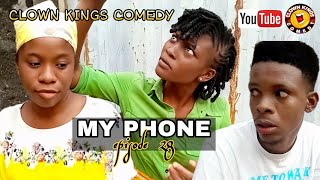 MY PHONE [Clown Kings Comedy] [episode 28]