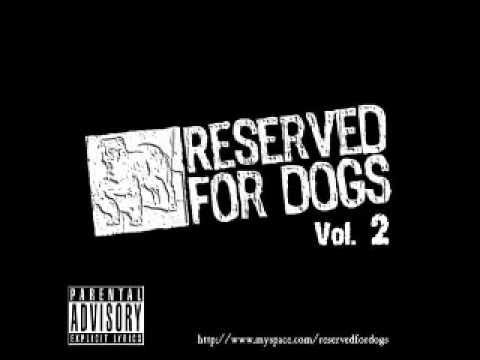 La musica llora – Reserved 4 Dogs (con Shotta) [Vol.2] 2007