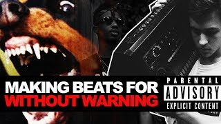"""MAKING FIRE BEATS FROM SCRATCH FOR METRO, 21, & OFFSET'S """"WITHOUT WARNING"""" (2 BEATS IN 20 MINUTES!)"""
