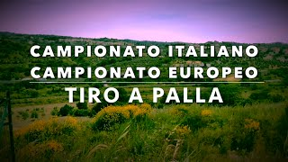 Campionato Italiano e Campionato Europeo di Tiro a Palla 2016