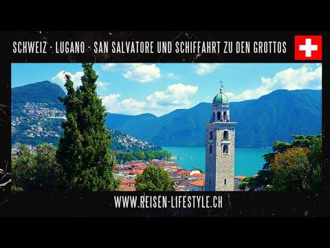 Lugano - San Salvatore und Grotti-Kreuzfahrt - reisen-lifestyle.ch